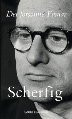 Hans Scherfig: Det forsømte Foraar