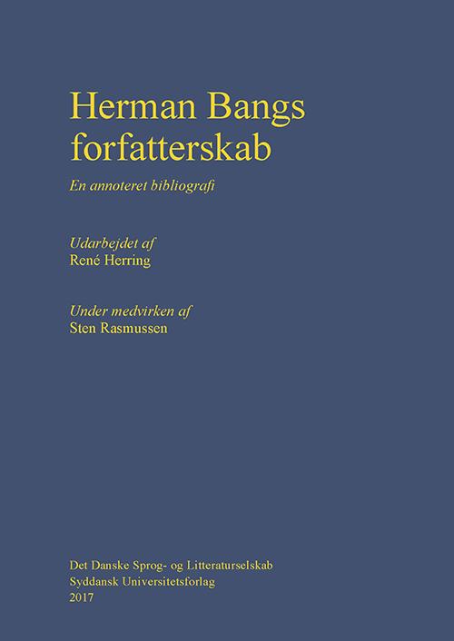 Bibliografi kortlægger Herman Bangs forfatterskab