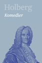 Holberg · Ludvig Holbergs hovedværker