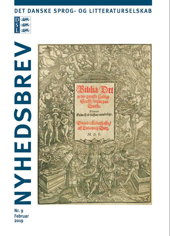 Nyhedsbrev nr. 9, februar 2019: Om Chr. 3.s Bibel, rejsedagbøger og hvor længe vi har 'råbt på Ulrik'