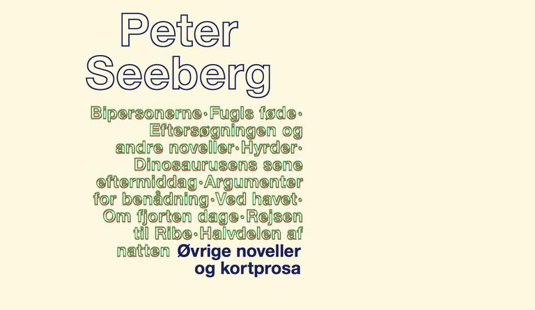 Sidste bind i serien Peter Seebergs romaner, noveller og kortprosa er udkommet