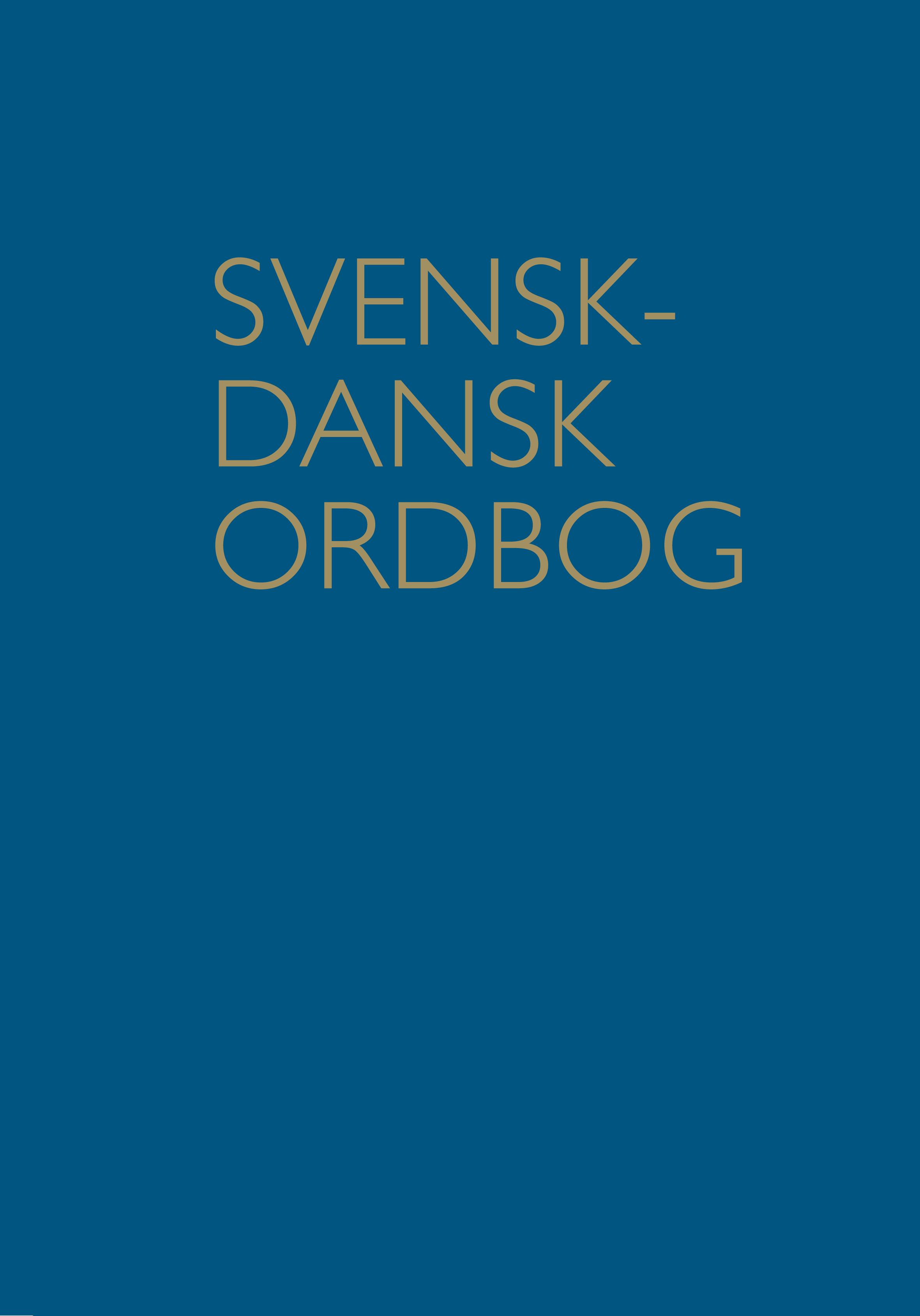 Svensk Dansk Ordbog Forside Dsl Det Danske Sprog Og Litteraturselskab